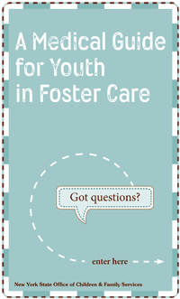 Medical Guide for Youth in Foster Care